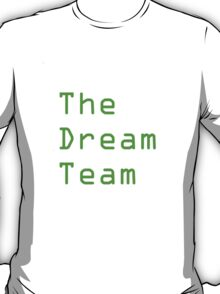 The Dream Team T-Shirt