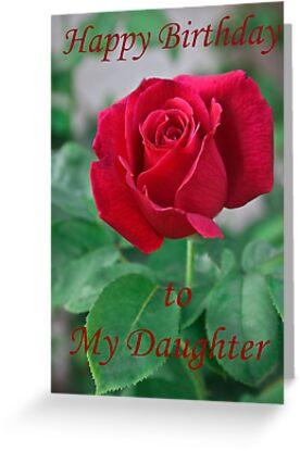 Greeting Cards Tags Birthday Daughter Rose Heatherfriedman