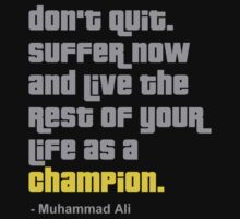 Muhammad Ali quote by logo-tshirt