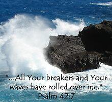 """""""Psalm 42:7""""  by Carter L. Shepard by echoesofheaven"""