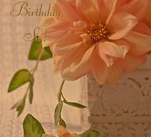 Happy Birthday Sis Card - Dahlias by Sandra Foster