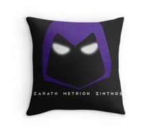 Azarath Metrion Zinthos Throw Pillow
