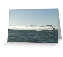 Fog In, Ship Out Greeting Card