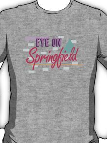 Eye On Springfield T-Shirt