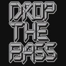 Drop The Bass (grey) by DropBass