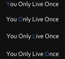 YOLO - you only live once by EpicJonny