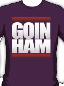 GOIN HAM T-Shirt