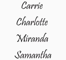 Carrie & Charlotte & Miranda & Samantha (Black) by GraceMostrens