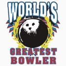 World's Greatest Bowler T-Shirt by SportsT-Shirts