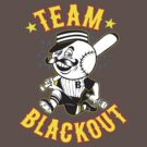 team black out !  by BUB THE ZOMBIE