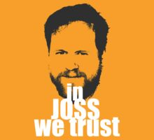 In Joss We Trust by minun