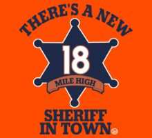 """There's a New Sheriff in Town"" T-Shirt"