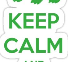 Keep calm and pick Bulbasaur (version 1)  Sticker