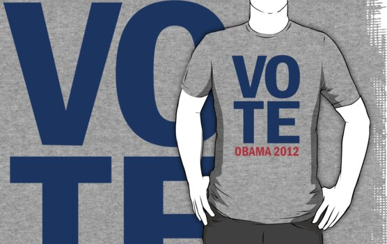 Vote Obama 2012 Shirt by ObamaShirt