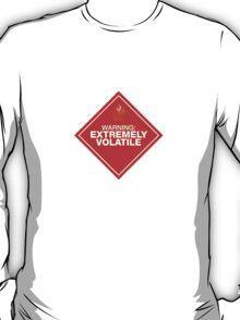 Warning: Extremely Volatile T-Shirt