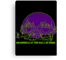Meanwhile at the Legion of Doom Canvas Print