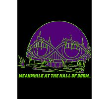 Meanwhile at the Legion of Doom Photographic Print