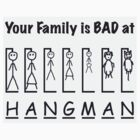 Stick Family Hangman by MTKlima