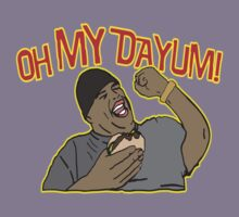 OH MY DAYUM!  by BUB THE ZOMBIE