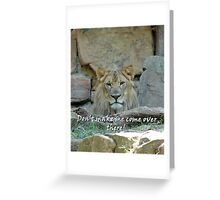 """""""Don't make me come over there.""""  by Carter L. Shepard Greeting Card"""
