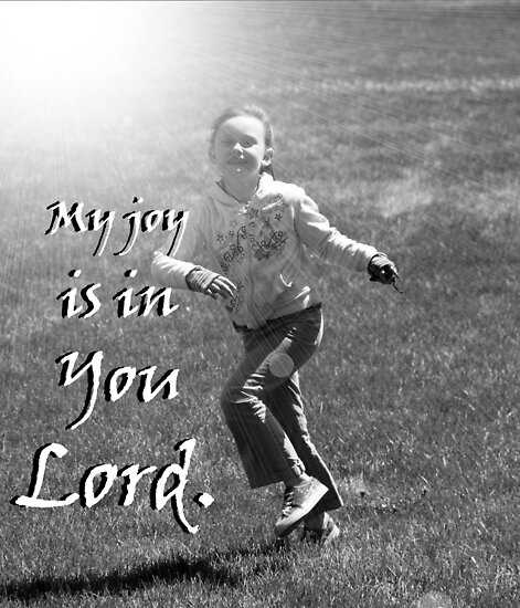 """My joy is in You Lord."" by Carter L. Shepard by echoesofheaven"