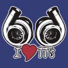 I Love TT's by GKdesign
