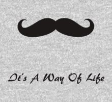 Mustache It's A Way Of Life by sweetcherries
