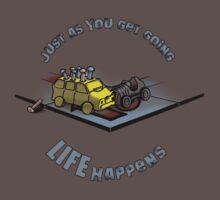 LIFE Happens by cfdunbar
