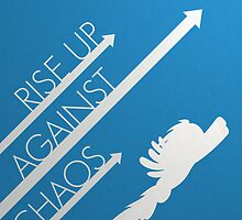 Rise up Against Chaos by Randall116