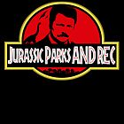Jurassic Parks & Rec by atlasspecter