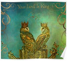 Your Love is King Poster