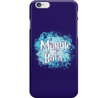 Muggle Born iPhone Case/Skin