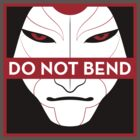 Do Not Bend - Amon A by TurnOnRed