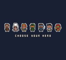 """Choose Your Hero"" by PixelBlock"