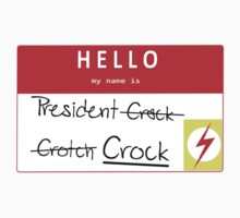 President Crock (Uncensored) Nametag by IMTShop