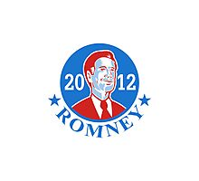 Mitt Romney For American President 2012 Photographic Print