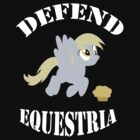 Defend Equestria - Derpy Hooves by Fluttershy808