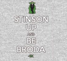 STINSON UP AND BE BRODA! by ShubhangiK