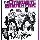 Dynomite Brothers by BUB THE ZOMBIE
