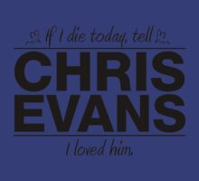 "Chris Evans - ""If I Die"" Series (Black) by huckblade"