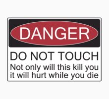 Danger - Don't Touch by Giles