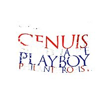 """Genius, Billionaire, Playboy, Philanthropist""  Photographic Print"