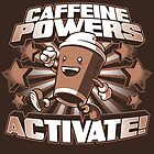 Caffeine Powers... Activate! (Print Version) by Nathan Davis