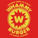 Whammy Burger by superiorgraphix