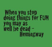 Quotes - Hemingway Kids Clothes