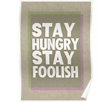 Stay Hungry, Stay Foolish Poster