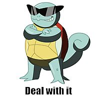 "Squirtle says ""Deal with it"" Photographic Print"