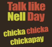 Talk like Nell Day by pixelman