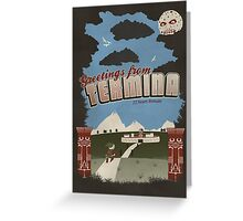 Greetings from Termina Greeting Card