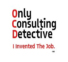 OnlyConsultantDetective. Photographic Print